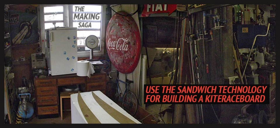 use the sandwich technology for building a kitesurf