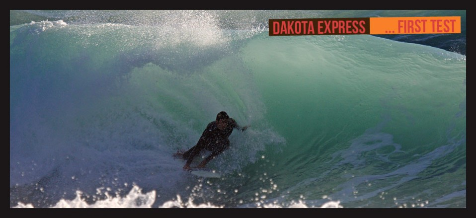 Dakota express … first test