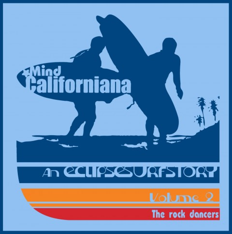 eclipse surfboards mind californiana the rock dancers