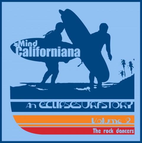 eclipse surfboards mind californiana the rock dancers